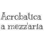 ACROBATICA A MEZZ'ARIA