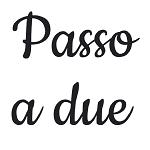 PASSO A DUE